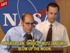 Let's blow up the moon!
